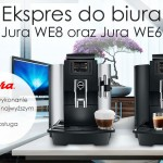 Ekspres do biura – Jura WE8 oraz Jura WE6